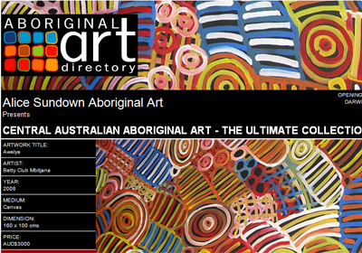 Alice Sundown Aboriginal Art presents Central Australian Aboriginal Art - The Ultimate Collection, Darwin Australia
