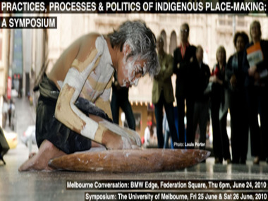 Practices, Processes & Politics of Indigenous Place-Making: A Symposium