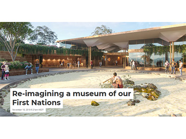 Re-imagining a museum of our First Nations