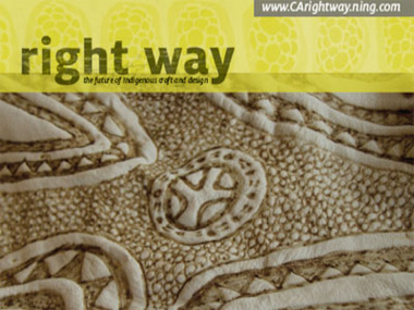 right way: the future of Indigenous craft and design - Craft Australia 2009 online forum