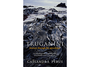 'Truganini – Journey Through the Apocalypse'